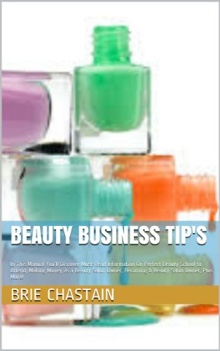 beauty-business-tips-in-this-manual-youll-discover-must-read-information-on-perfect-beauty-school-to