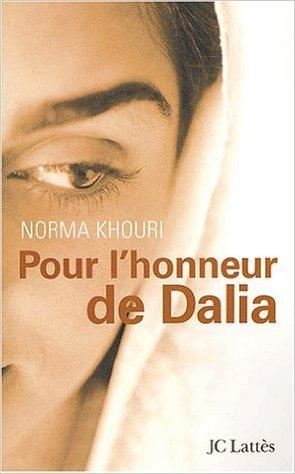 Pour l'honneur de Dalia de Norma Khouri ( 14 novembre 2002 )