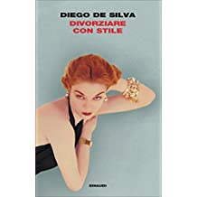 Divorziare con stile (I coralli) (Italian Edition)
