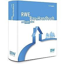 RWE Bau-Handbuch 15. Auflage: Energieeinsparungsverordnung EnEV 2014 (inkl. Energieausweis)