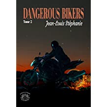 Dangerous Bikers: Tome 2