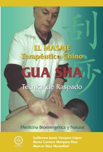 El masaje terapéutico Chino Gua Sha. Técnica de raspado