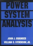 Power System Analysis: Analysis and Design (McGraw-Hill Series in Electrical & Computer Engineering)