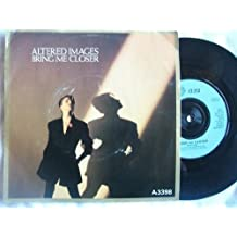 BRING ME CLOSER/SURPRISE ME VINYL PICTURE DISC ALTERED IMAGES 1983