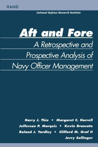 Aft and Force: A Retrospective and Prosoective Analysis of Navy Officer Management: A Retrospective and Prospective Analysis of Navy Officer Management (English Edition) -