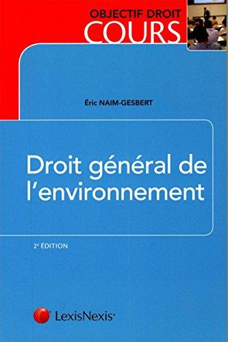 Droit général de l'environnement par Eric Naim-Gesbert