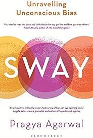 Sway: Unravelling Unconscious Bias