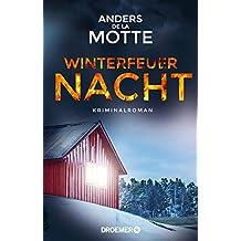 Winterfeuernacht: Kriminalroman (German Edition)