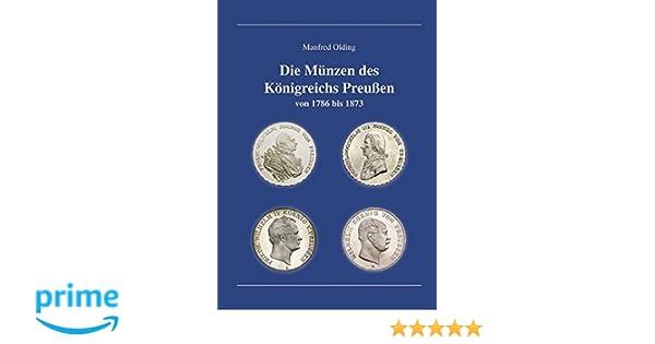 Die Münzen Des Königreichs Preußen Von 1786 Bis 1873 Gebundenes