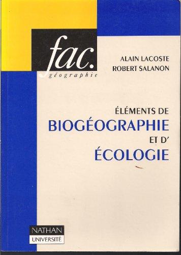 Eléments de biogéographie et d'écologie par Lacoste