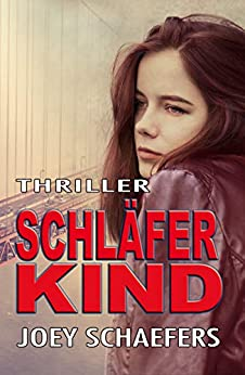 Schläferkind (German Edition) by [Schaefers, Joey]