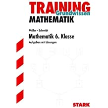 Mathematik-Training. Mathematik 6. Klasse, für alle Bundesländer