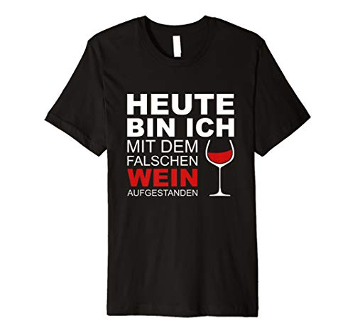 Lustiger Spruch WEIN Shirt | Weinglas Rotwein Aufgestanden