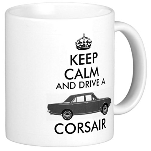 Price comparison product image Novelty MUG  KEEP CALM AND DRIVE A CORSAIR  A great gift for any classic FORD consul corsair car owner enthusiast driver or restorer  A fun gift for tea or coffee drinker and ideal mothers or fathers day birthday or christmas gifts - fun keep calm and carry on style mug / mugs / cup / cups