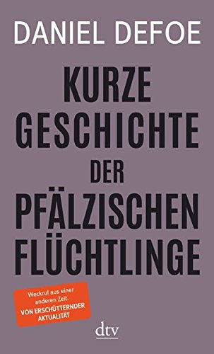 Buchseite und Rezensionen zu 'Kurze Geschichte der pfälzischen Flüchtlinge' von Daniel Defoe