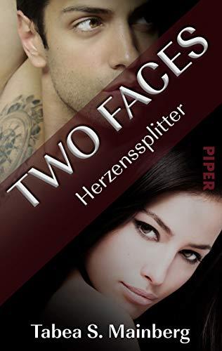 Two Faces - Herzenssplitter: Romantic Thrill von [Mainberg, Tabea S.]