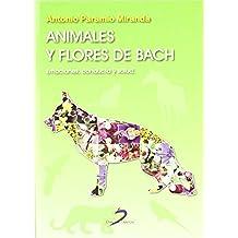 Animales y flores de Bach: Emociones. conducta y salud