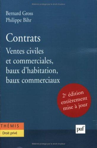 Contrats : Ventes civiles et commerciales, baux d'habitation, baux commerciaux