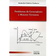 Problemas de Generadores y Motores Térmicos (Textos Universitarios)