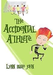 The Accidental Athlete by Lynn Blake John (2014-10-03)