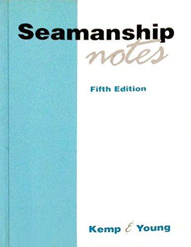 Seamanship Notes (Kemp & Young) by John F. Kemp (1992-11-09)