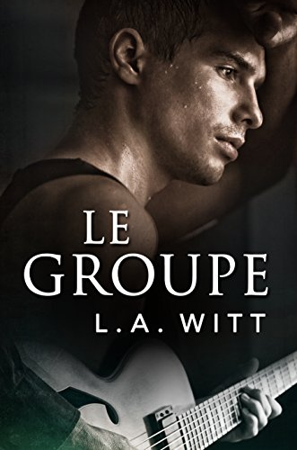 Le Groupe (French Edition)