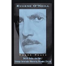 Three Plays: Desire under the Elms / Strange Interlude / Mourning Becomes Electra (Vintage International) by Eugene O'Neill (1-Nov-1996) Paperback