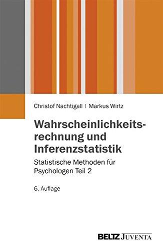 Wahrscheinlichkeitsrechnung und Inferenzstatistik: Statistische Methoden für Psychologen Teil 2 (Juventa Paperback)