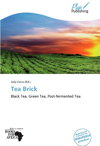 Tea Brick: Black Tea, Green Tea, Post-fermented Tea
