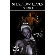 A Lover's Rite: Shadow Elves Book 1 (English Edition)