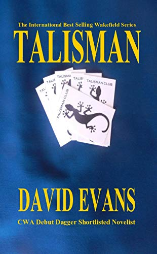 Talisman: A DI Colin Strong Investigation (The Wakefield Series Book 3) by [Evans, David]