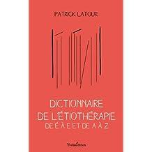 Dictionnaire de l'Etiotherapie