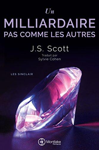 Un milliardaire pas comme les autres (Les Sinclair t. 1) par J. S. Scott