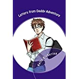 Letters from Daddy Adventure (English Edition)