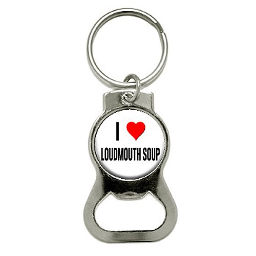 i-love-heart-loudmouth-soup-bottle-cap-opener-keychain-ring