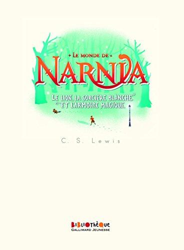 le-monde-de-narnia-tome-2-le-lion-la-sorcire-blanche-et-larmoire-magique