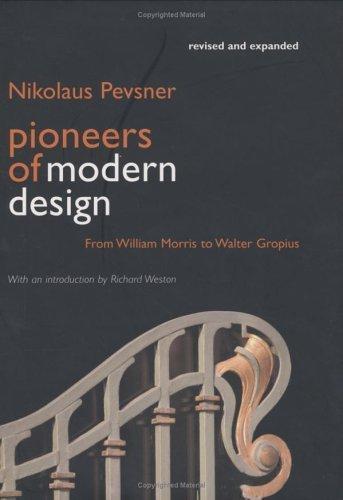 pioneers-of-modern-design-from-william-morris-to-walter-gropius-by-nikolaus-pevsner-2005-04-05