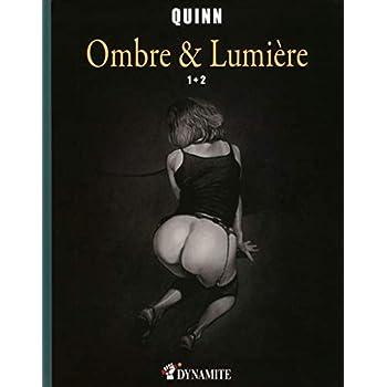 Ombre et Lumière - tomes 1 et 2 -