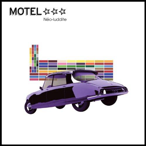 Neo-luddite By Motel *** On Amazon Music