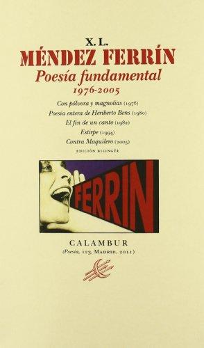 Poesía fundamental (1976-2005) (Calambur Poesía)
