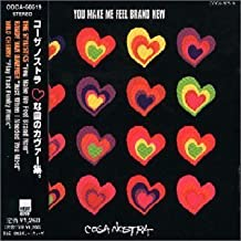 You Make Me Feel Brand New by Cosa Nostra (2000-06-21)