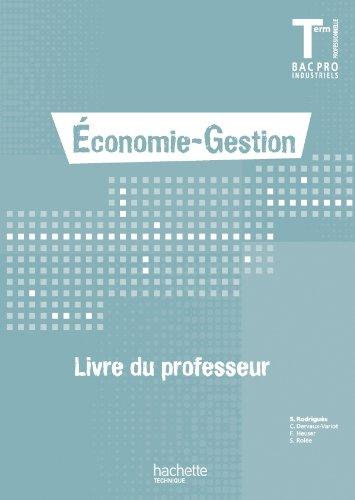 Economie-Gestion Terminale Bac Pro - Livre professeur - Ed.2011