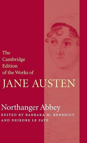 The Cambridge Edition of the Works of Jane Austen 9 Volume Hardback Set: Northanger Abbey