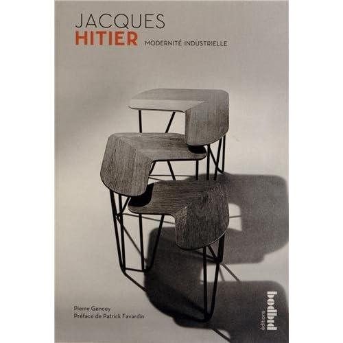Jacques Hitier - Modernité Industrielle