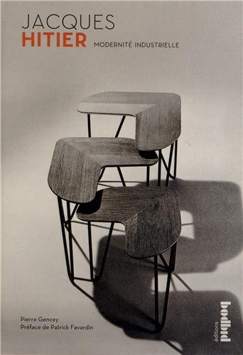 Jacques Hitier - Modernité Industrielle par Pierre Gencey