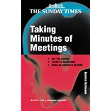 Taking Minutes of Meetings (Creating Success) by Joanna Gutmann (2001-06-01)