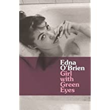 Girl With Green Eyes (Country Girls Trilogy 2) by Edna O'Brien (2007-09-05)