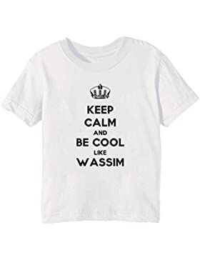 Keep Calm And Be Cool Like Wassi
