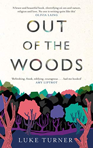 Out of the Woods: A Memoir (English Edition)