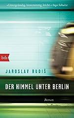 Himmel unter Berlin de Jaroslav Rudis